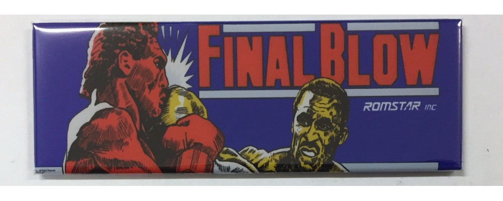 Final Blow - Arcade Marquee - Magnet - Romstar