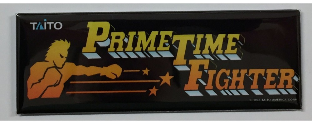 Prime Time Fighter - Arcade Marquee - Magnet - Taito