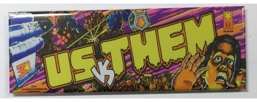 Us vs. Them - Arcade/Pinball - Magnet - Mylstar